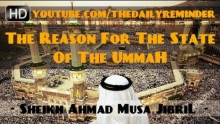 The Reason For The State Of The Ummah ᴴᴰ ┇ Must Watch ┇ by Sheikh Ahmad Musa Jibril ┇ TDR ┇