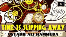 Time Is Slipping Away ᴴᴰ ┇ Powerful Reminder ┇ by Ustadh Ali Hammuda ┇ The Daily Reminder ┇