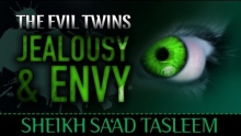 The Evil Twins : Jealousy & Envy ᴴᴰ ┇ Must Watch ┇ by Sheikh Saad Tasleem ┇ TDR Production ┇