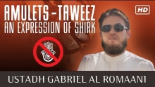 Taweez - Amulets: An Expression Of Shirk ᴴᴰ ┇ Must Watch ┇ by Ustadh Gabriel Al Romaani ┇ TDR ┇