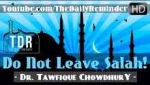 Leaving Salah Is Tantamount To Disbelief ᴴᴰ ┇ Must Watch ┇ by Sheikh Dr. Tawfique Chowdhury ┇ TDR ┇