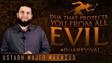 Dua That Protects You From All Evil ᴴᴰ ┇ #DuaRevival ┇ by Ustadh Majed Mahmoud ┇ TDR Production ┇