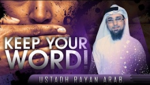 Keep Your Word! ᴴᴰ ┇ Must Watch ┇ by Ustadh Rayan Arab ┇ TDR Production ┇