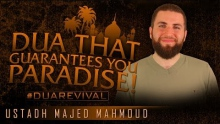 Dua That Guarantees You Paradise! ᴴᴰ ┇ #DuaRevival ┇ by Ustadh Majed Mahmoud ┇ TDR Production ┇