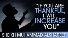'If You Are Thankful - I Will Increase You' ᴴᴰ ┇ #Promises ┇ by Sheikh Muhammad Alshareef ┇ TDR ┇