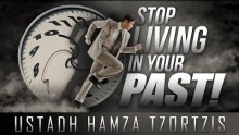Stop Living In Your Past! ᴴᴰ ┇ #Ego ┇ by Ustadh Hamza Tzortzis ┇ TDR Production ┇