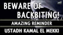Beware Of Backbiting! ᴴᴰ ┇ Amazing Reminder ┇ by Ustadh Kamal El Mekki ┇ The Daily Reminder ┇