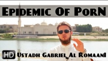The Epidemic Of Pornography ᴴᴰ ┇ Must Watch ┇ by Ustadh Gabriel Al Romaani ┇ TDR Production ┇