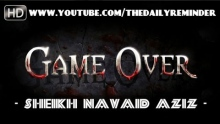 Game Over ᴴᴰ ┇ Must Watch ┇ by Sheikh Navaid Aziz ┇ TDR Production ┇
