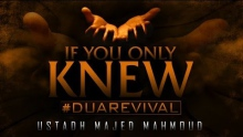 If You Only Knew ᴴᴰ ┇ #DuaRevival ┇ by Ustadh Majed Mahmoud ┇ TDR Production ┇