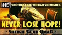 Never Ever Lose Hope In Al Ghaffar! ᴴᴰ ┇ Amazing Reminder ┇ by Sheikh Sajid Umar ┇ TDR Production ┇