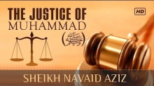 The Justice Of Muhammad (ﷺ) ᴴᴰ ┇ Must Watch ┇ by Sheikh Navaid Aziz ┇ TDR Production ┇