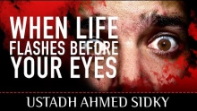 When Life Flashes Before Your Eyes ᴴᴰ ┇ Powerful Reminder ┇ by Ustadh Ahmed Sidky ┇ TDR Production ┇