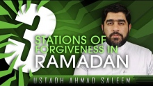 3 Stations Of Forgiveness In Ramadan ᴴᴰ ┇ Ramadan 2014 ┇ by Ustadh Ahmad Saleem ┇ #TDRRamadan2014 ┇
