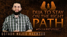 Dua To Stay On The Right Path ᴴᴰ ┇ #DuaRevival ┇ by Ustadh Majed Mahmoud ┇ TDR Production ┇