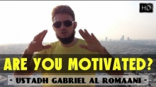 Are You Motivated? ᴴᴰ ┇ Must Watch Islamic Reminder ┇ Ustadh Gabriel Al Romaani  ┇ TDR Production ┇