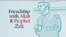 Do you have friendship with Allah & Prophet? Find Out - Nouman Ali Khan