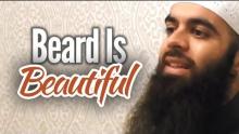 Beard Is Beautiful - Abu Ibraheem Husnayn
