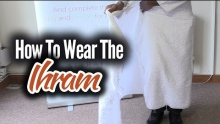 How to Wear the Ihram for Umrah & Hajj