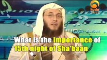 What is the Importance of 15th Night of Sha'baan? (Shab E Barat) - Dr. Muhammad Salah