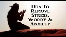 Dua To Remove Stress, Worry & Anxiety - Ali Hammuda