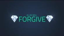 Allah Will Forgive | Quran Gems