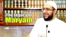 The Legacy of Maryam - Dr. Uthman Lateef