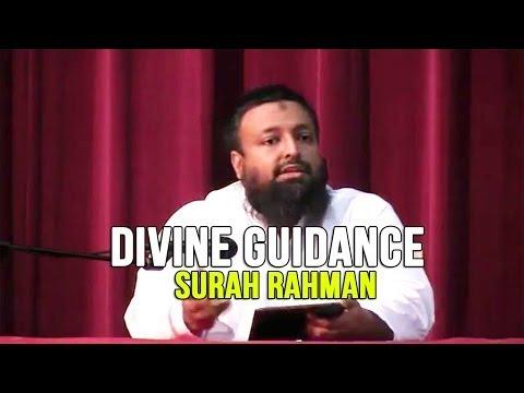 Divine Guidance - Surah Rahman - Day 5 - Tawfique Chowdhury
