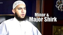 Minor & Major Shirk - Abu Mussab Wajdi Akkari