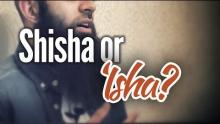 Sheesha or Isha? - Sheesha Cafes - Abu Ibraheem Husnayn