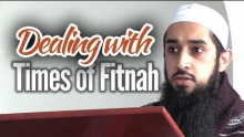 Dealing with Times of Fitnah - Shoaib Altaf Hussain