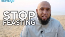 Stop Feasting & Strive as a Couple to Please Allah - Tariq Appleby