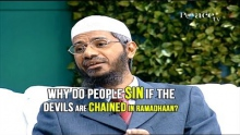 Why Do People Commit Sins if the Devils are Chained in Ramadhaan? - Dr Zakir Naik
