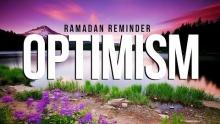 Optimism - Trust In Allah - Shaykh Ahsan Hanif