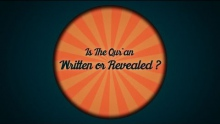 Q: Was The Quran Already Written or Revealed? | Q & A Series