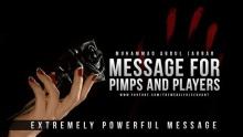 Message for Pimps & Players - Muhammad Abdul Jabbar