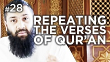 The Virtue of Repeating Verses - Hadith #28 - Alomgir Ali