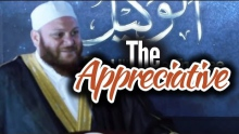 The Appreciative (Ash Shakoor) - Shady Alsuleiman