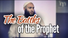 The Battles of the Prophet Muhammad (saws)  - Omar El-Banna