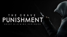 The Grave Punishment ᴴᴰ - Heart Blowing Reminder