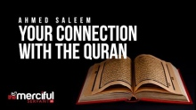Strengthen Your Connection with the Quran - Ahmed Saleem