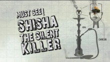 SHOCKING! Shisha The Silent Killer - MUST SEE - #Health