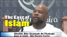 The Ease of Islam - Abu usamah