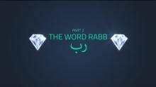 The Word Rabb 2 | Quran Gems