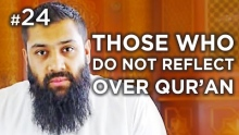 Woe to YOU, if you don't reflect on the verses of al Qur'an - Hadith #24 - Alomgir Ali