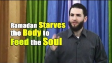 Ramadan Starves the Body to Feed the Soul - Majed Mahmoud