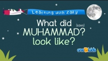What Did Muhammad (saws) Look Like? - Learning with Zaky Series