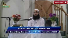 Is My Life Pre-Destined? Free Will and Destiny | 6th Belief of Islam