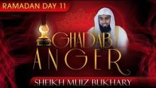 Ghadab - Anger ᴴᴰ ┇ Ramadan 2014 - Day 11 ┇ by Sheikh Muiz Bukhary ┇ #TDRRamadan2014 ┇