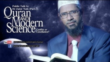 Qur'an and Modern Science - Conflict or Conciliation? by Dr Zakir Naik | Part 2